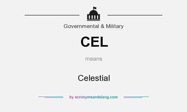 What does CEL mean? It stands for Celestial