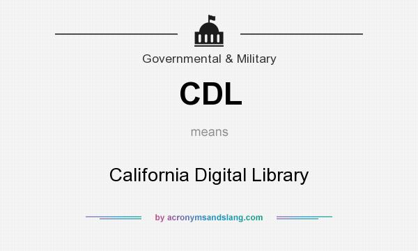 What does CDL mean? It stands for California Digital Library