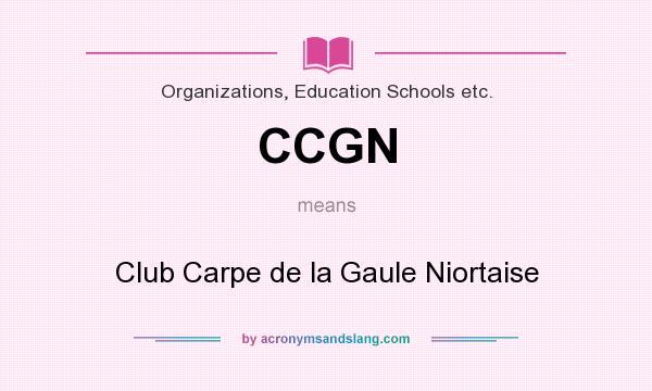 What does CCGN mean? It stands for Club Carpe de la Gaule Niortaise