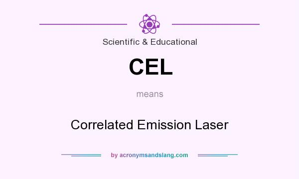 What does CEL mean? It stands for Correlated Emission Laser