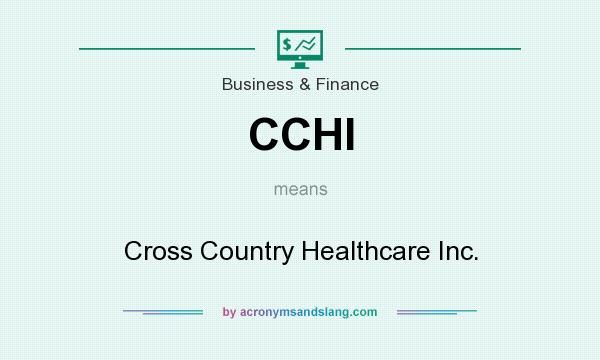 What does CCHI mean? It stands for Cross Country Healthcare Inc.