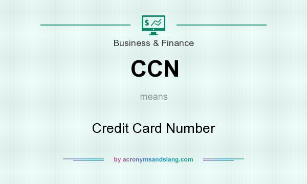 Ccn credit card number in business finance by acronymsandslang colourmoves