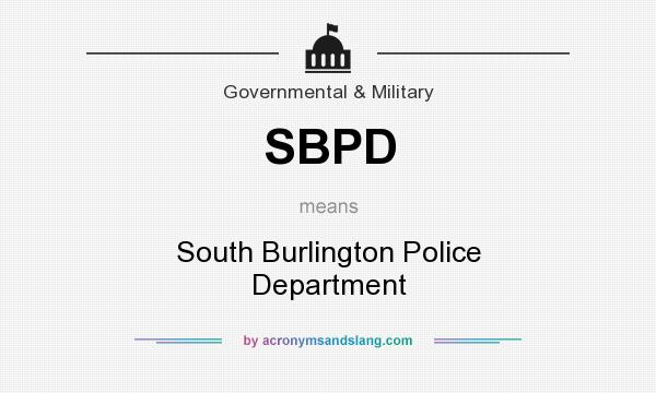 What does SBPD mean? It stands for South Burlington Police Department