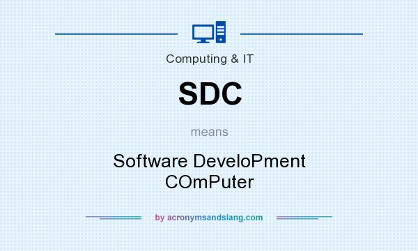 What does SDC mean? It stands for Software DeveloPment COmPuter