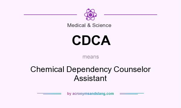 CDCA - Chemical Dependency Counselor Assistant in Medical & Science ...