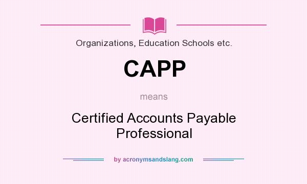 CAPP - Certified Accounts Payable Professional in Organizations ...