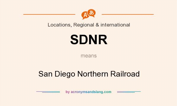 What does SDNR mean? It stands for San Diego Northern Railroad