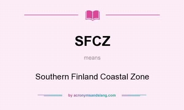 What does SFCZ mean? It stands for Southern Finland Coastal Zone