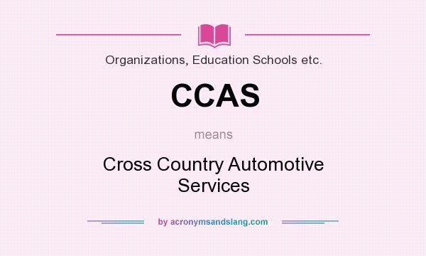 What does CCAS mean? It stands for Cross Country Automotive Services