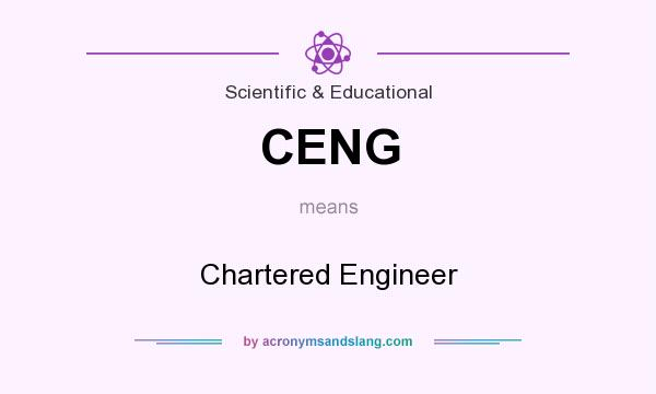 What does CENG mean? It stands for Chartered Engineer