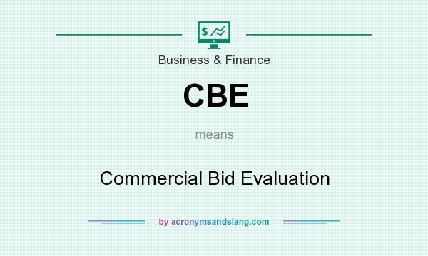 Cbe Commercial Bid Evaluation By Acronymsandslang Com