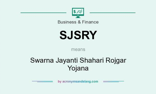 What does SJSRY mean? It stands for Swarna Jayanti Shahari Rojgar Yojana
