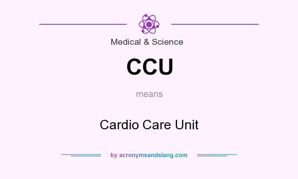 CCU - Cardio Care Unit in Medical & Science by