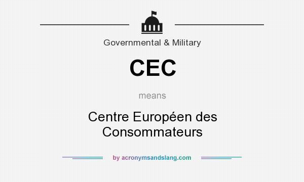 What does CEC mean? It stands for Centre Européen des Consommateurs