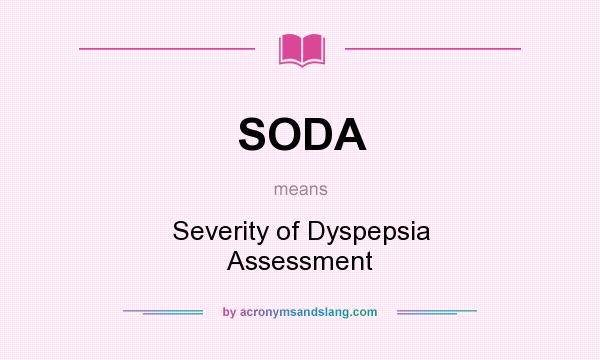 SODA - Severity of Dyspepsia Assessment in Undefined by