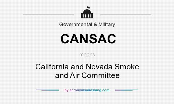 What does CANSAC mean? It stands for California and Nevada Smoke and Air Committee