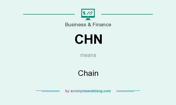 What does CHN mean? It stands for Chain
