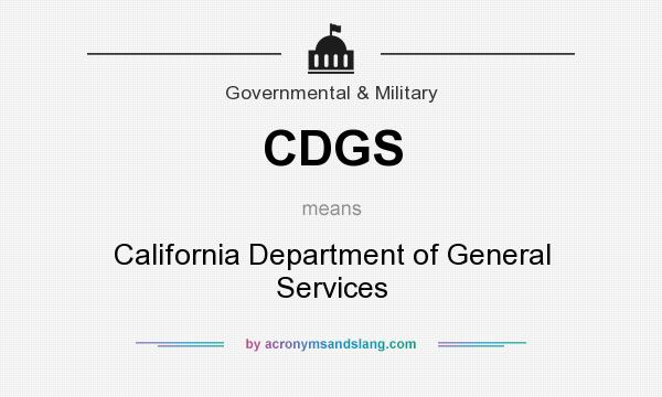 What does CDGS mean? It stands for California Department of General Services