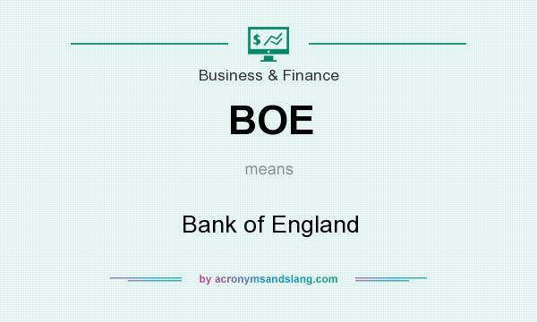 What does BOE mean? It stands for Bank of England