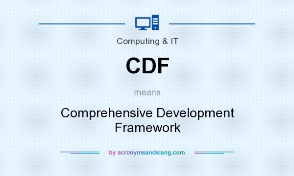 What does CDF mean? It stands for Comprehensive Development Framework