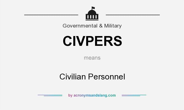 What does CIVPERS mean? It stands for Civilian Personnel