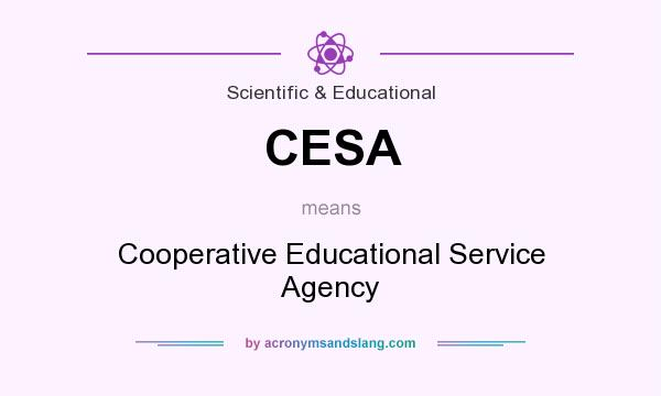What does CESA mean? It stands for Cooperative Educational Service Agency