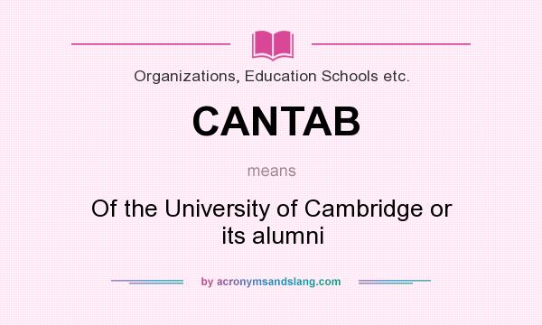 What does CANTAB mean? It stands for Of the University of Cambridge or its alumni