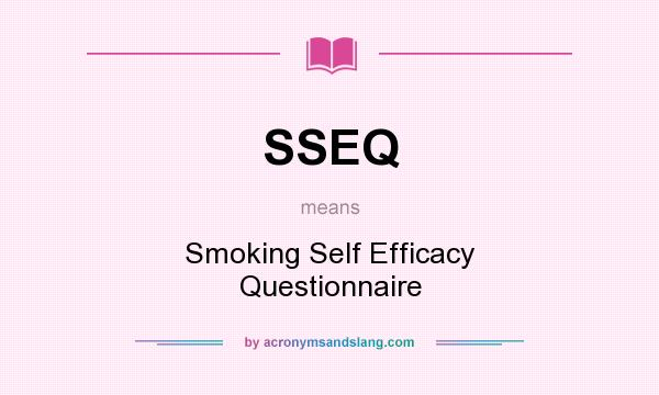 What does SSEQ mean? It stands for Smoking Self Efficacy Questionnaire