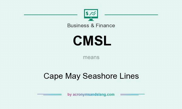 What does CMSL mean? It stands for Cape May Seashore Lines