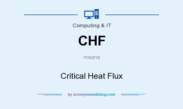 What does CHF mean? It stands for Critical Heat Flux