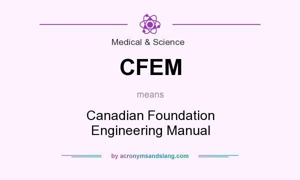 cfem canadian foundation engineering manual in medical science rh acronymsandslang com canadian foundation engineering manual 2013 canadian foundation engineering manual pdf