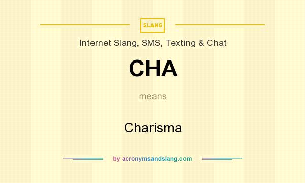 What does CHA mean? It stands for Charisma