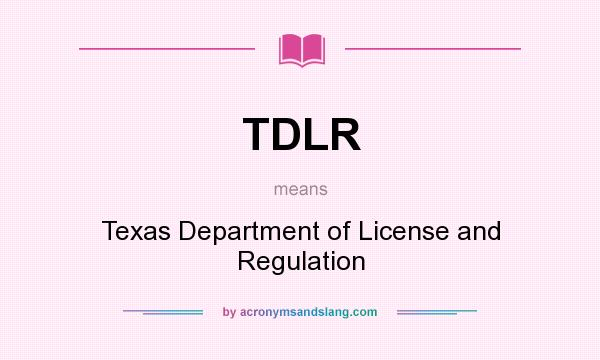 TDLR - Texas Department of License and Regulation in Undefined by