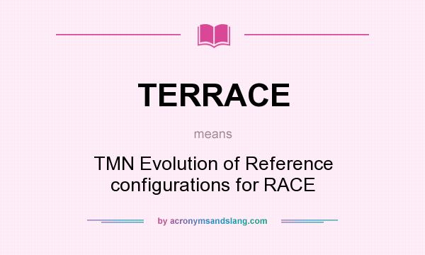 Terrace tmn evolution of reference configurations for for Definition for terrace