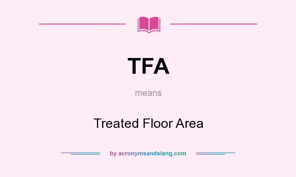 tfa treated floor area in undefined by