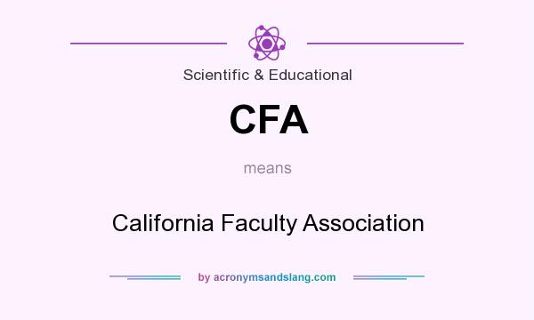 What does CFA mean? It stands for California Faculty Association