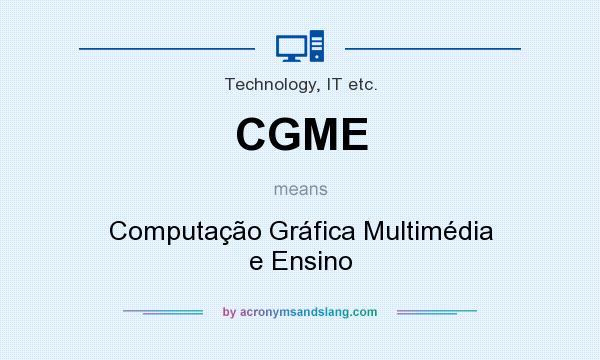 What does CGME mean? It stands for Computação Gráfica Multimédia e Ensino