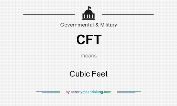 What does CFT mean? It stands for Cubic Feet