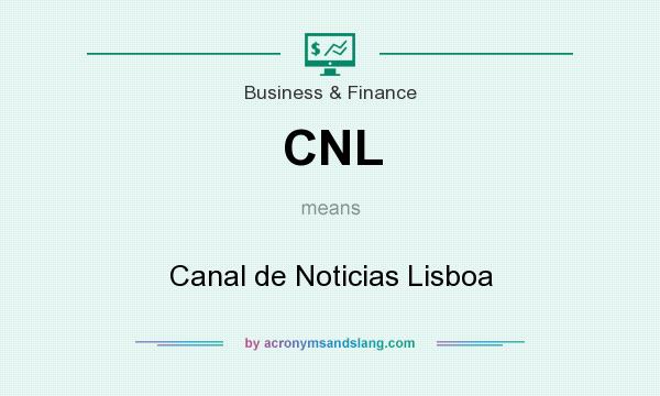 What does CNL mean? It stands for Canal de Noticias Lisboa