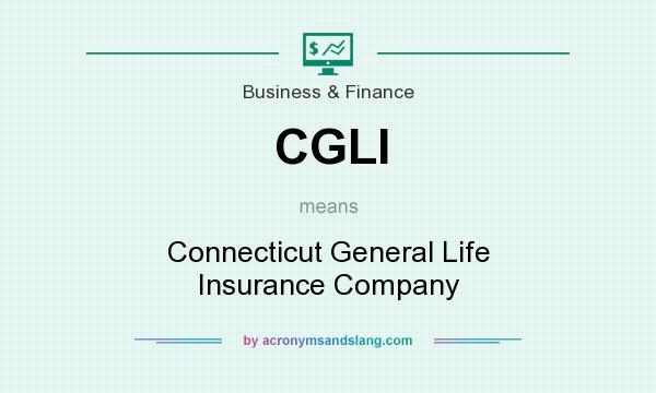 What does CGLI mean? It stands for Connecticut General Life Insurance Company