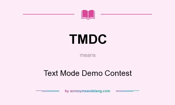What does TMDC mean? It stands for Text Mode Demo Contest