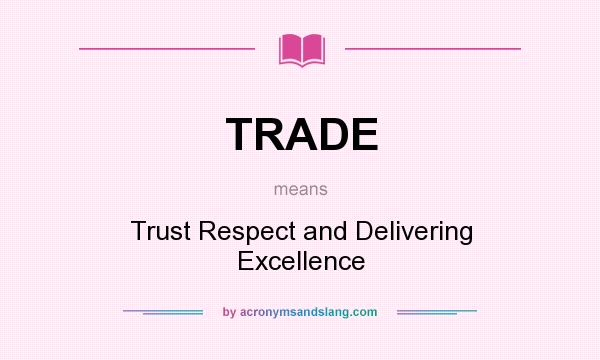what trust and respect mean and