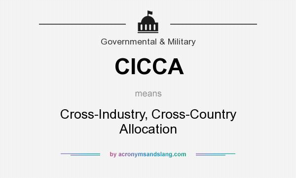 What does CICCA mean? It stands for Cross-Industry, Cross-Country Allocation