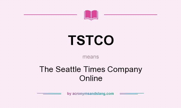 What does TSTCO mean? It stands for The Seattle Times Company Online