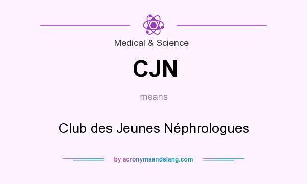 What does CJN mean? It stands for Club des Jeunes Néphrologues