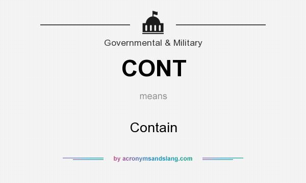 What does CONT mean? It stands for Contain