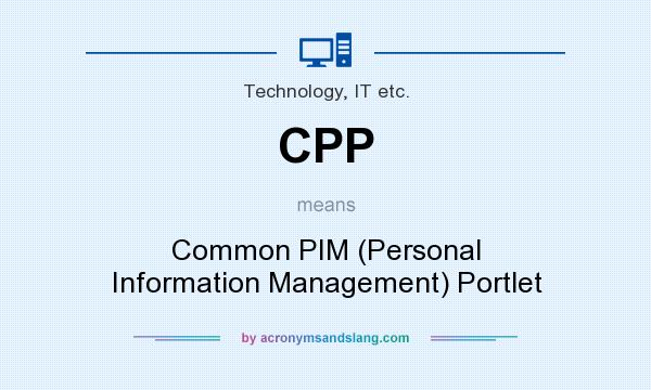 What does CPP mean? It stands for Common PIM (Personal Information Management) Portlet