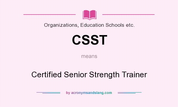 CSST - Certified Senior Strength Trainer in Organizations, Education ...