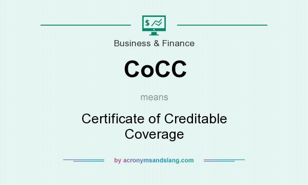 What does CoCC mean? It stands for Certificate of Creditable Coverage