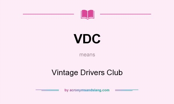 What does VDC mean? It stands for Vintage Drivers Club